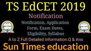 TS EdCET 2019|Complete Clear Information Video|A to Z FullDetailed information|by SunTimeseducation|