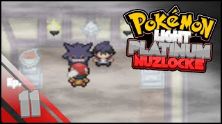 Pokemon Light Platinum Nuzlocke Challenge | Part 11