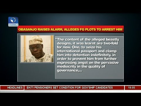 Obasanjo Raises Alarm Over FG's Alleged Plot To Arrest Him | Politics Today |