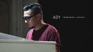 Ady - Terendap Laraku (New Version) | Official Music Video