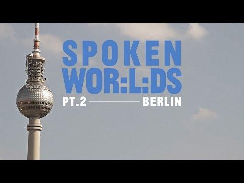 Spoken Wor:l:ds - Part II - Berlin // a documentary by CitéNOIR