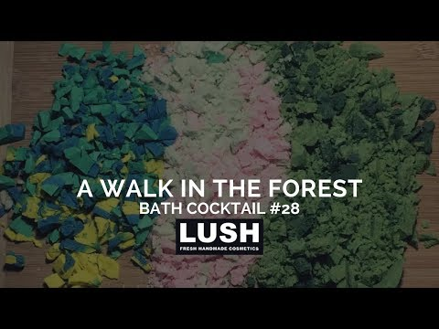 LUSH COSMETICS Bath Cocktail #28: A Walk in the Forest