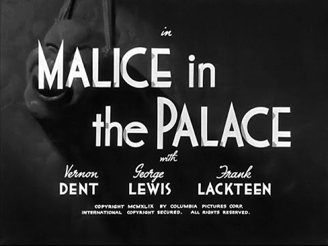 The Three Stooges - Malice In The Palace (1949)