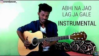 Abhi Na Jao Chhod kar & Lag Ja Gale instrumental cover /Abhi na jao chodkar-Lag ja Gale cover 🎸