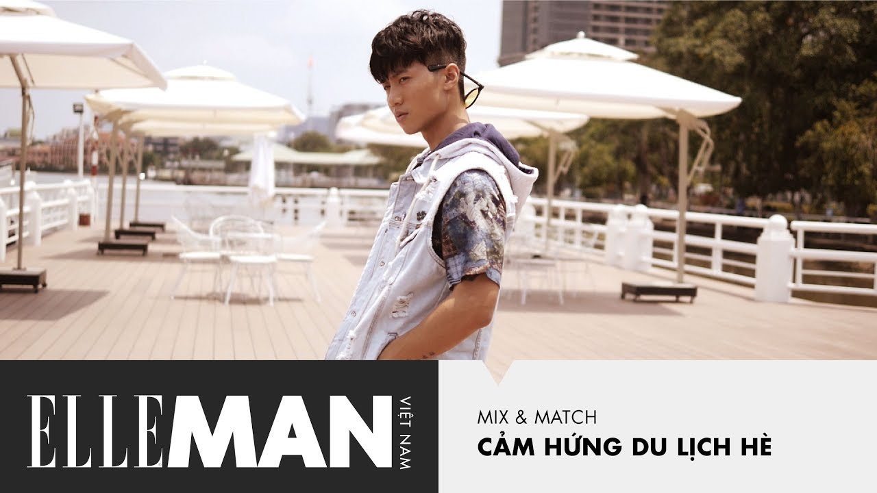[ELLEMan Mix & Match] Cảm Hứng Phối Đồ Du Lịch Mùa Hè Cho Nam | ELLEMan Vietnam