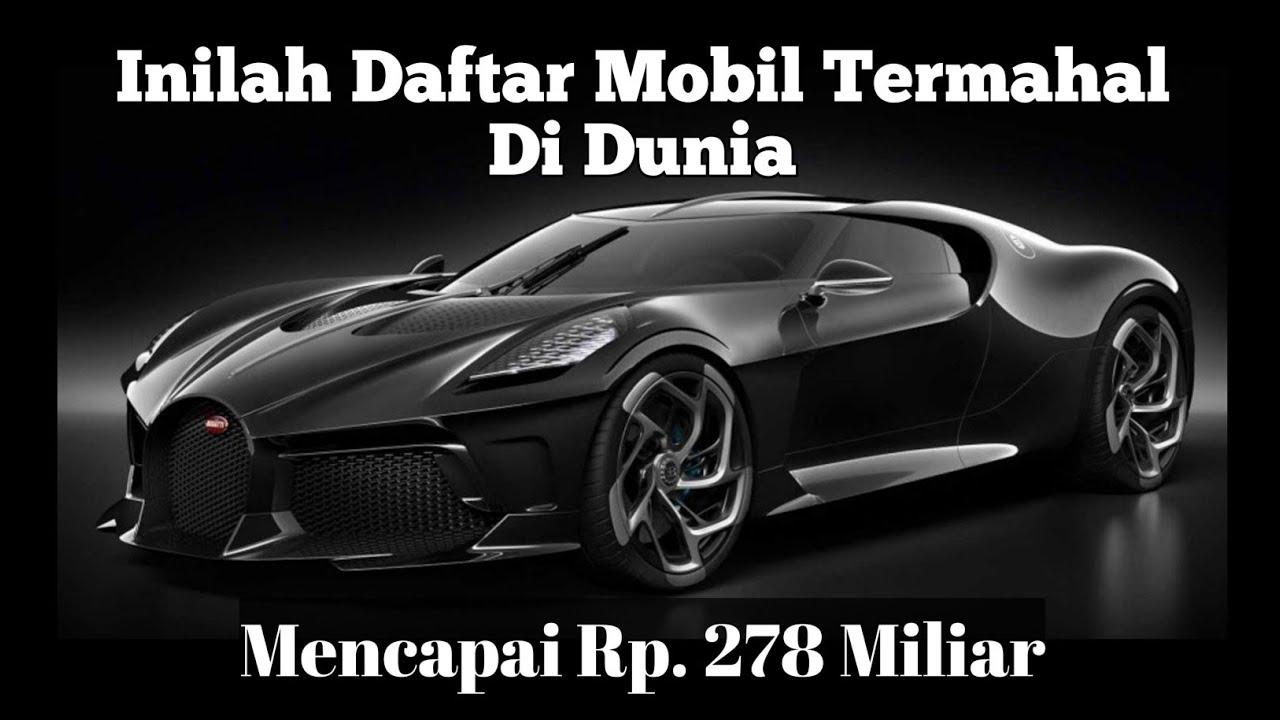 Bukan Lamborghini ataupun Ferrari, Inilah daftar Mobil Termahal di Dunia!
