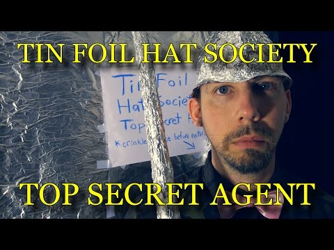 Tin Foil Hat Society - Top Secret Agent ( ASMR )