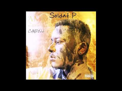Candell - soldat P (audio officiel)