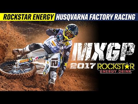 2017 MXGP | Rockstar Energy Husqvarna Factory Racing