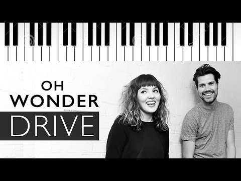 Oh Wonder | Drive | Piano Cover
