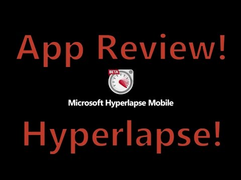 App: Review Hyperlapse Mobile For Windows Phone And Android - Plus IOS Instagram Comparison