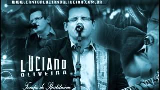 Luciano Oliveira - Tempo de restituição (acústico)