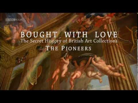 1/4 The Pioneers (Ep1) - The Secret History Of British Art Collections