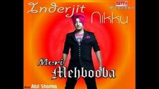 INDERJIT NIKKU || Punjabi Hit Sad || Romantic || Latest Song 2014 {Meri Mehbooba}