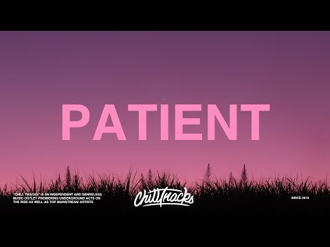Post Malone - Patient (Lyrics)