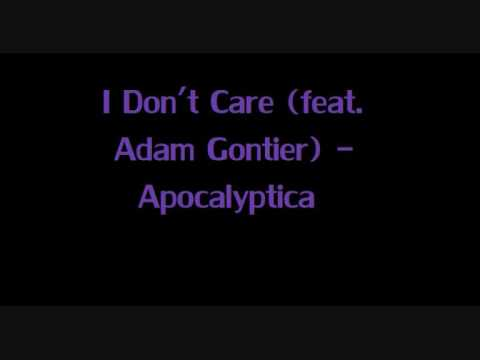 I Don't Care (feat. Adam Gontier) - Apocalyptica w/ lyrics [new version]