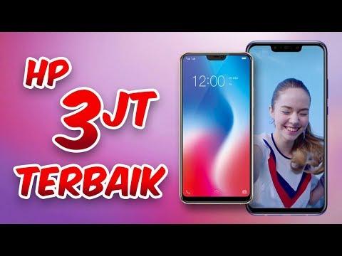 REKOMENDASI 5 HP TERBAIK DENGAN HARGA 3 JUTAAN DI TAHUN 2018!