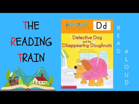 Kid's Read Aloud : Alpha Tales Detective Dog And The Disappearing Doughnuts By Valerie Garfield