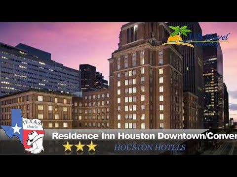 Residence Inn Houston Downtown/Convention Center - Houston Hotels, Texas