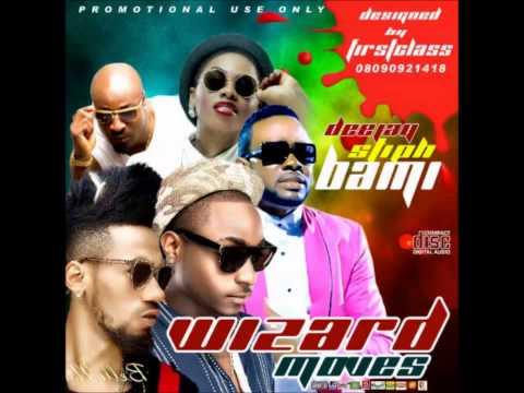 Nigerian Music Collection - Dj Stiphbami Wizard Moves