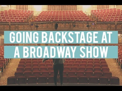 NYC VLOG | BACKSTAGE AT A BROADWAY SHOW