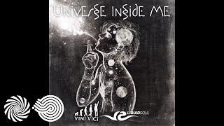 Liquid Soul & Vini Vici - Universe Inside Me thumbnail