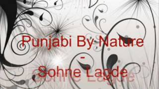 Punjabi By Nature- Sohne Lagde
