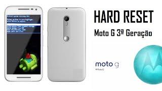 Hard Reset Moto G 3ª Geração 2015