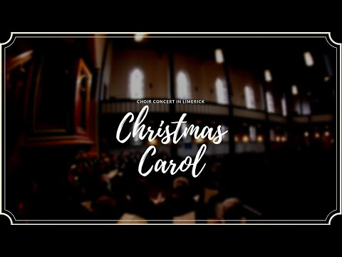 Christmas Carol Concert in Limerick (with Limerick Gospel Ch
