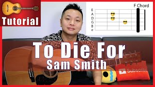 To Die For Guitar Tutorial | Sam Smith