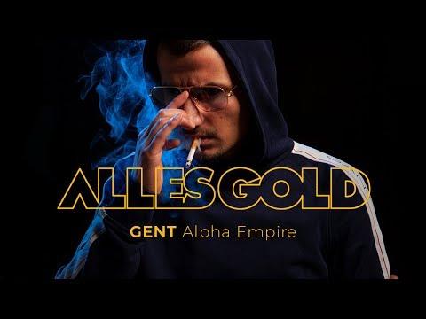 Gent - Alpha Empire [ Alles Gold Session ] mp3