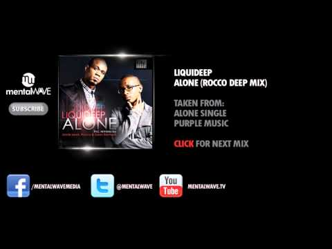 LIQUIDEEP - Alone (Rocco Deep Mix)