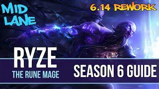 League of Legends Ryze Guide | Season 6 | Patch 6.14 Rework