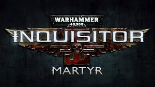 Warhammer 40,000: Inquisitor Martyr - Official Trailer