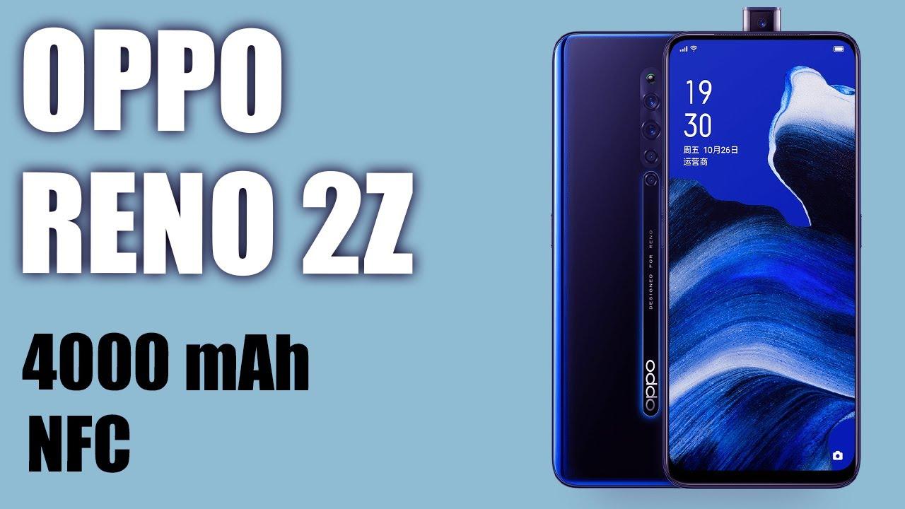 Обзор смартфона Oppo Reno 2Z