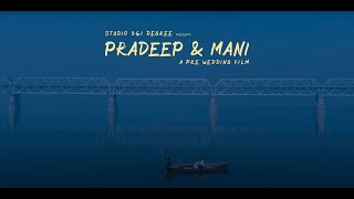 Best Pre Wedding Film | Pradeep & Mani | Patna