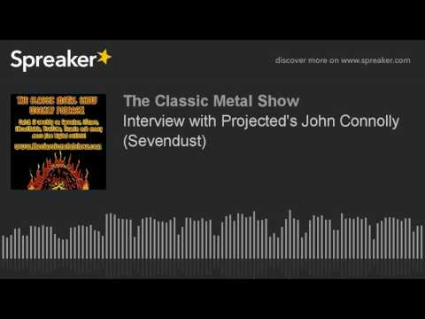 Interview with Projected's John Connolly (Sevendust)