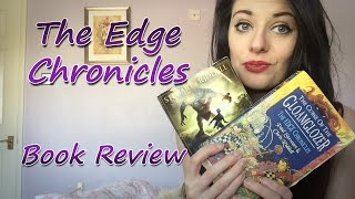 The Edge Chronicles by Paul Stewart and Chris Riddell - Book Review
