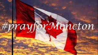 Pray for Moncton interview by CC, Lorie & Buzz
