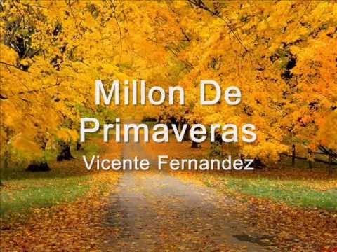 Un millon de primaveras Vicente Fernandez Letra