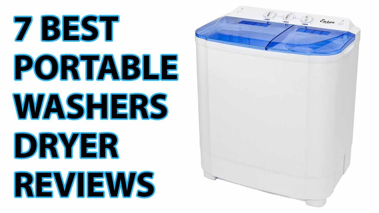 7 Best Portable Washers Dryer Reviews 2017 | Portable Washers ...