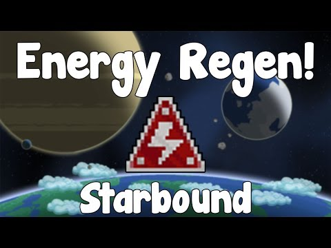 Energy Regeneration & Why is mine so fast!? - Starbound Guide - Gullofdoom - Guide/Tutorial - BETA