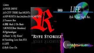 Ryfe - 1st Album 「Ryfe Storiez...」 Digest PV
