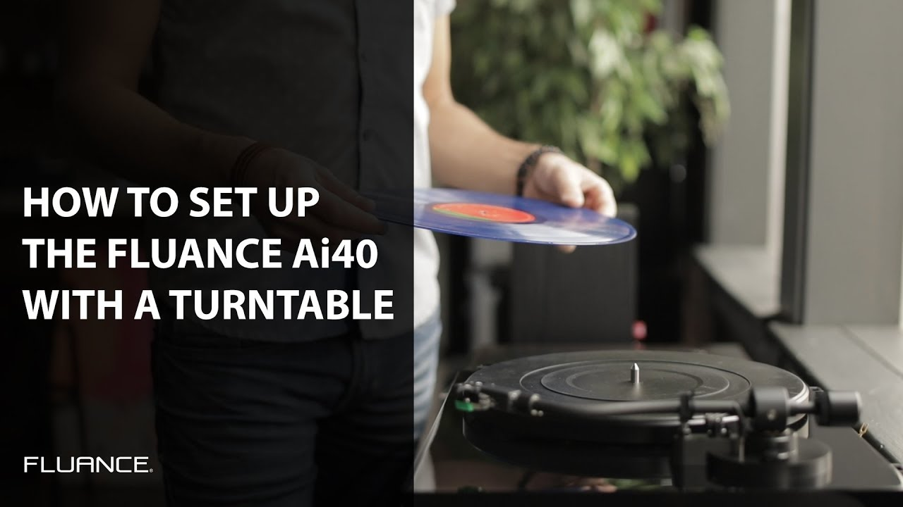 How To Connect And Set Up Your Fluance Ai40 Powered Bookshelf Speakers With A Turntable Audio