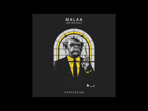 """Malaa - """"Notorious"""" OFFICIAL VERSION"""