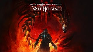 The Incredible Adventures of Van Helsing III Gameplay