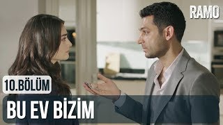 Bu Ev Bizim | #RamBel | Ramo 10. Bölüm