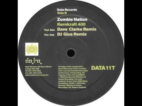 Zombie Nation  Kernkraft 400 Dave Clarke Remix