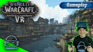 World of Warcraft - Battle for Azeroth in VR mit der HTC Vive Pro [Virtual Reality]