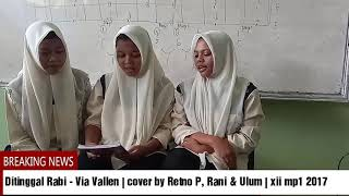 Ditinggal Rabi Via Vallen cover by Retno P RaniUlum xii mp1 2017